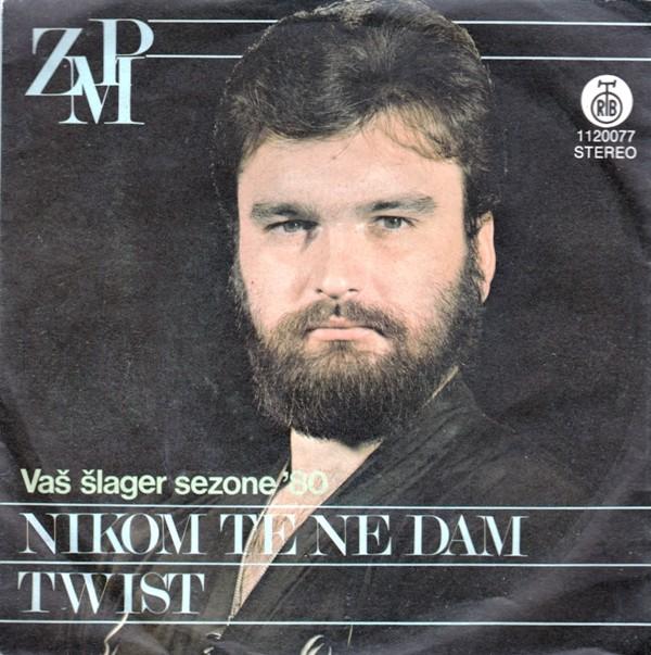 Pejakovic Zlatko - Nikom Te Ne Dam/twist