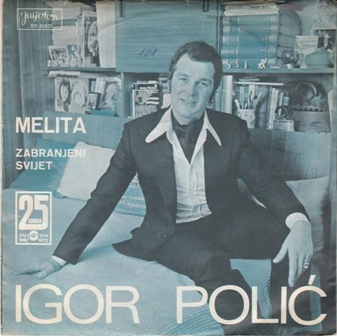Polic Igor - Melita/zabranjeni Svijet