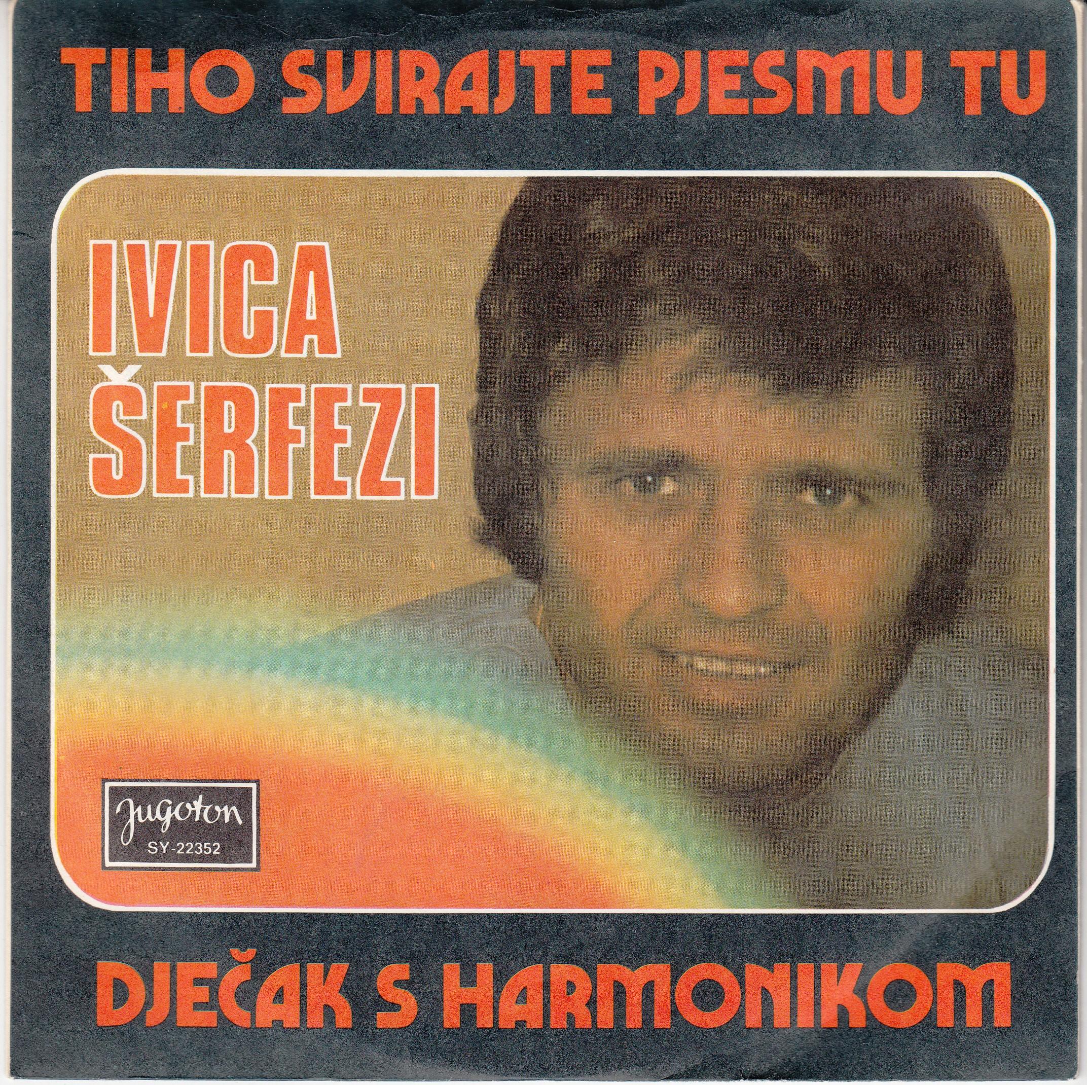 Serfezi Ivica - Tiho Svirajte Pjesmu Tu/djecak S Harmonikom