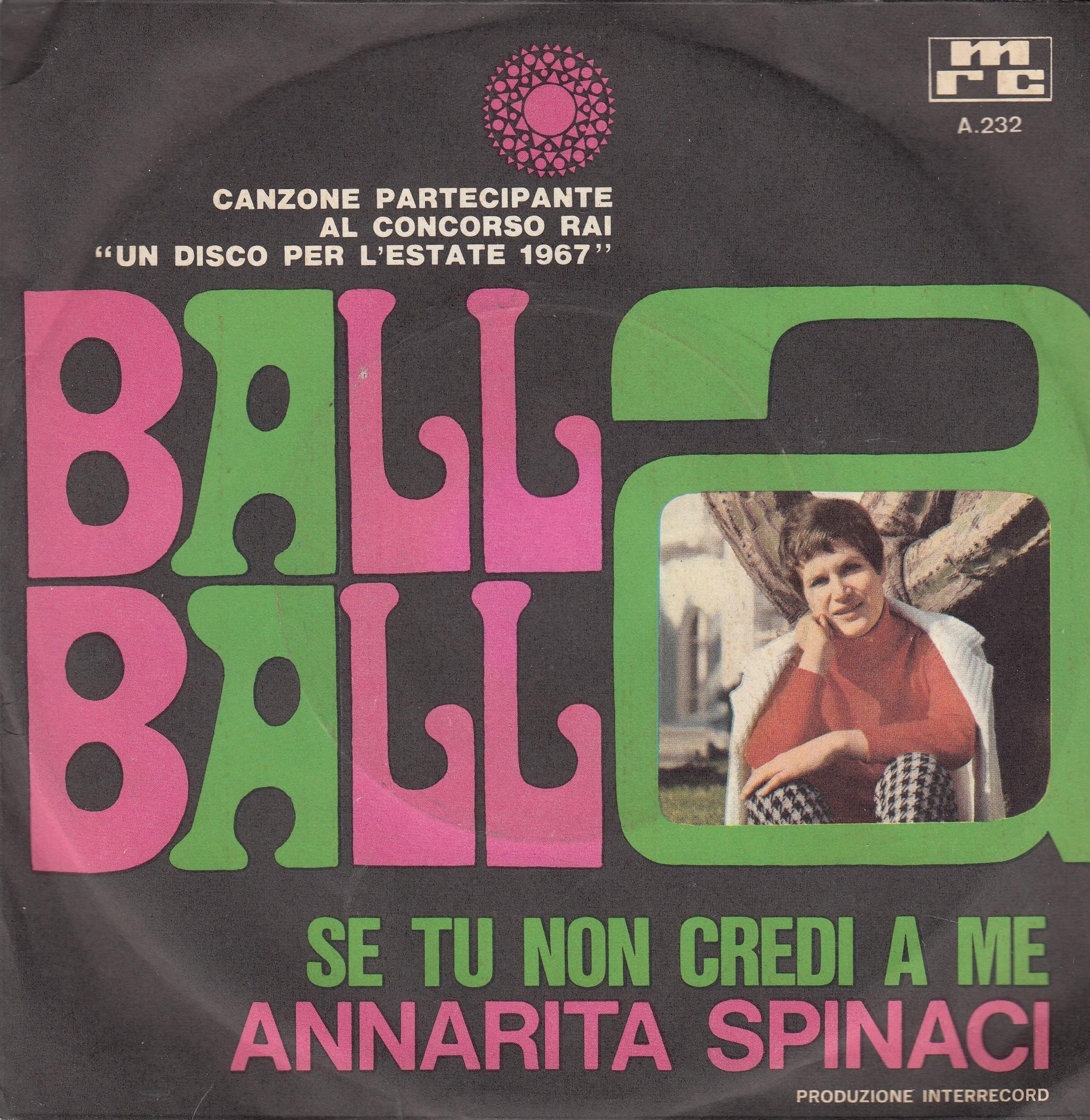 Spinaci Annarita - Balla Balla/se Tu Non Credi A Me