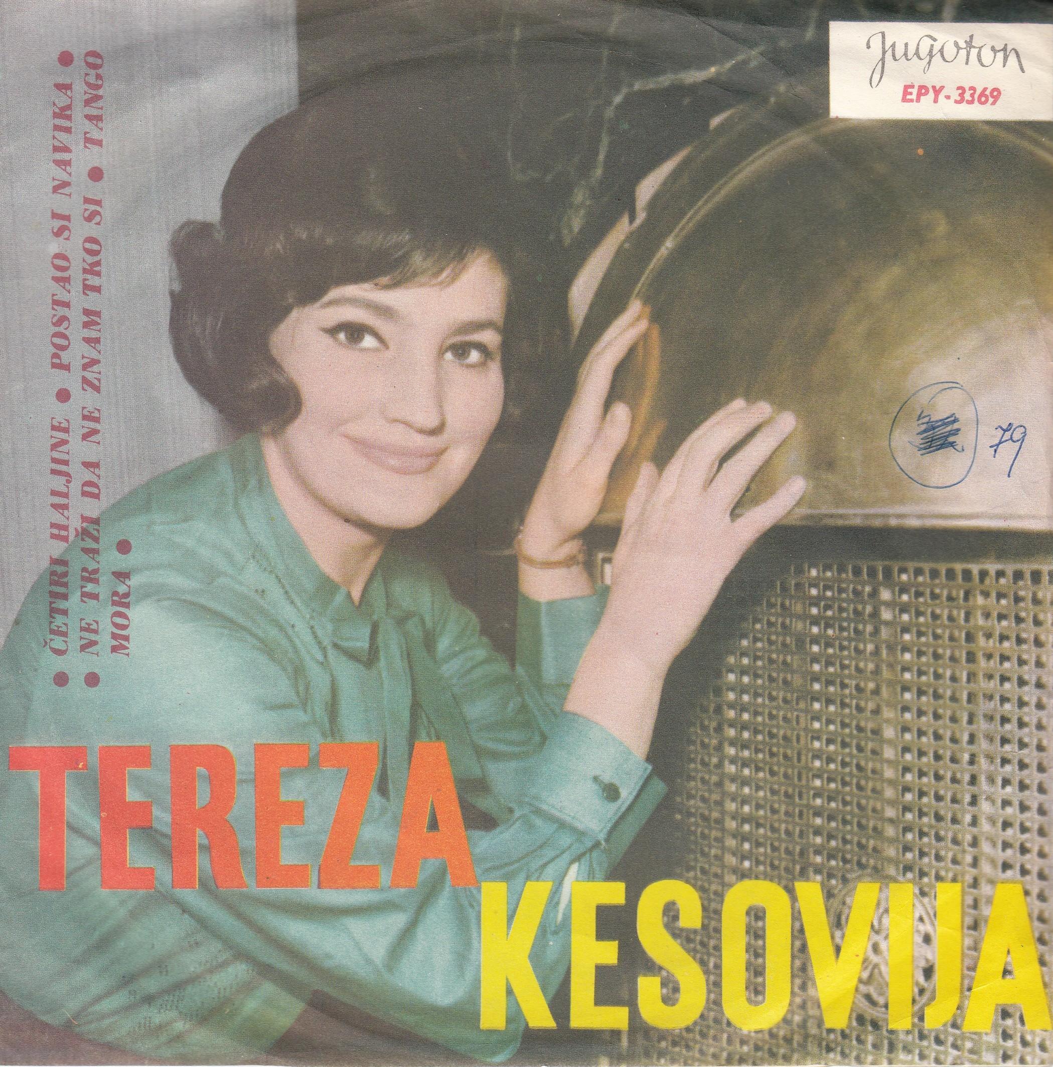 Kesovija Tereza - Cetiri Haljine/postao Si Navika/ne Trazi Da Ne Znam Tko Si/tango Mora