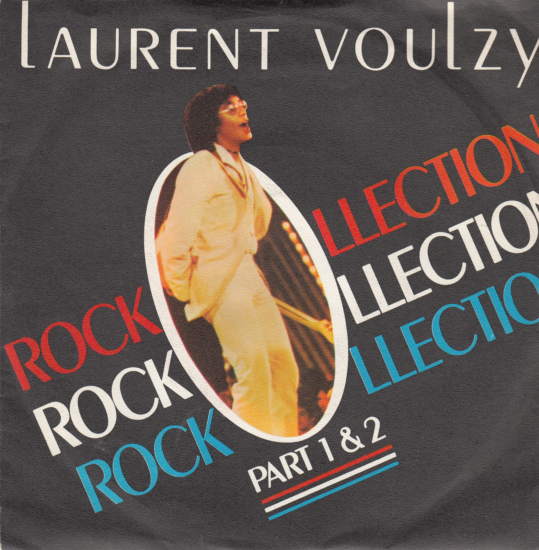 Voulzy Laurent - Rockollection Part 1 Part 2