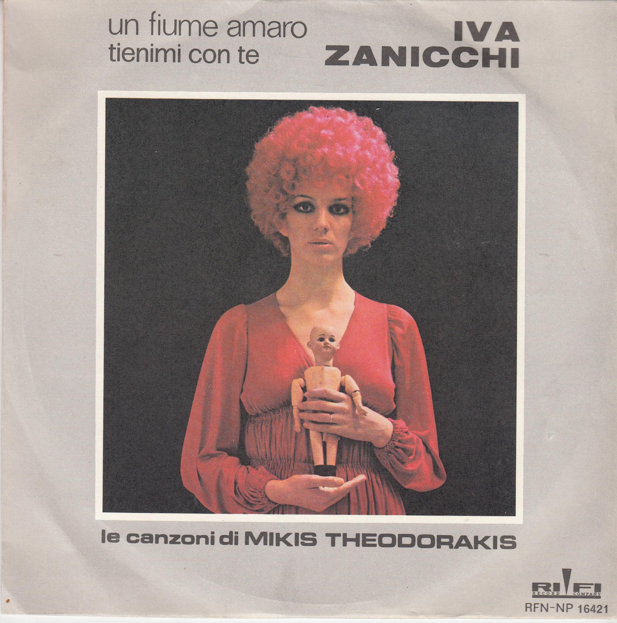 Zanicchi Iva - Tienimi Con Te/un Fiume Amaro