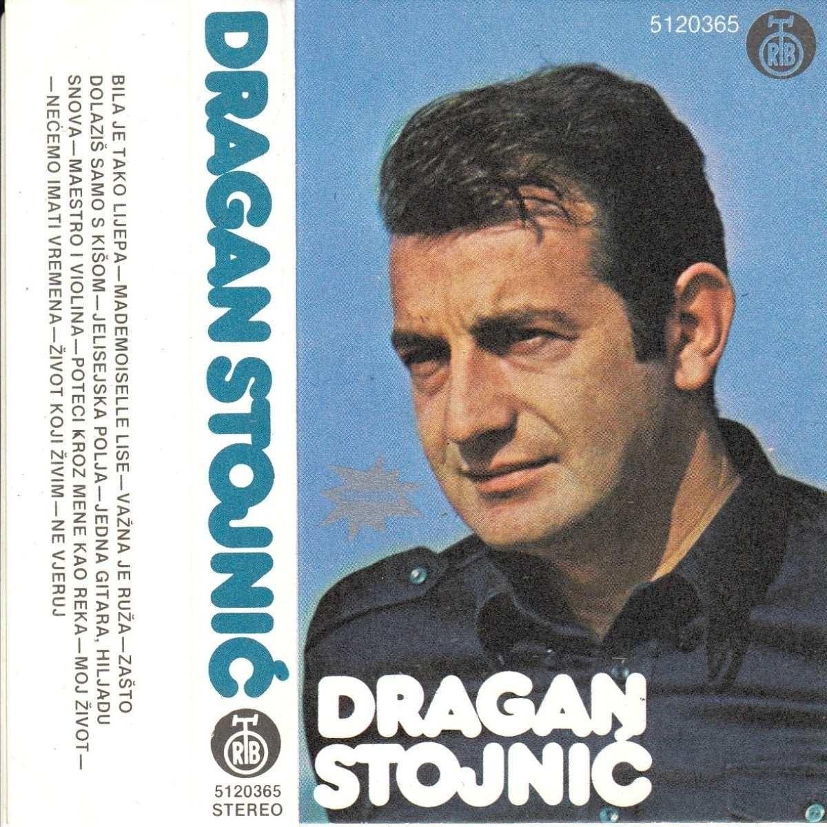 Stojnić Dragan - Dragan Stojnić - Bila Je Tako Lijepa