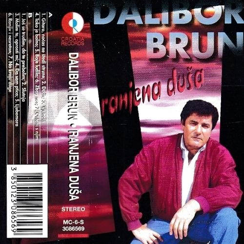 Brun Dalibor - Ranjena Duša