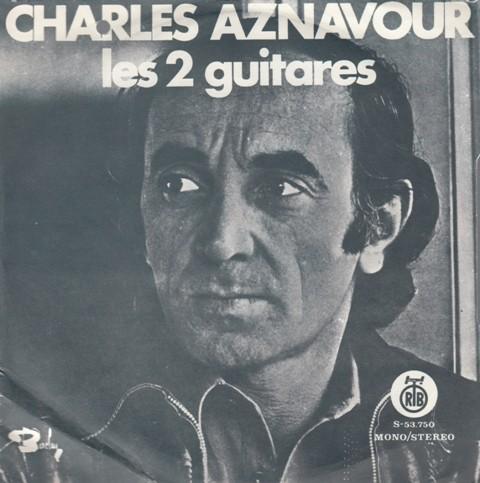 Aznavour Charles - Tu Tlaisses Aller/les 2 Guitares