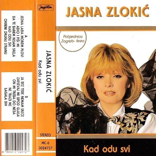 Zlokić Jasna - Kad Odu Svi