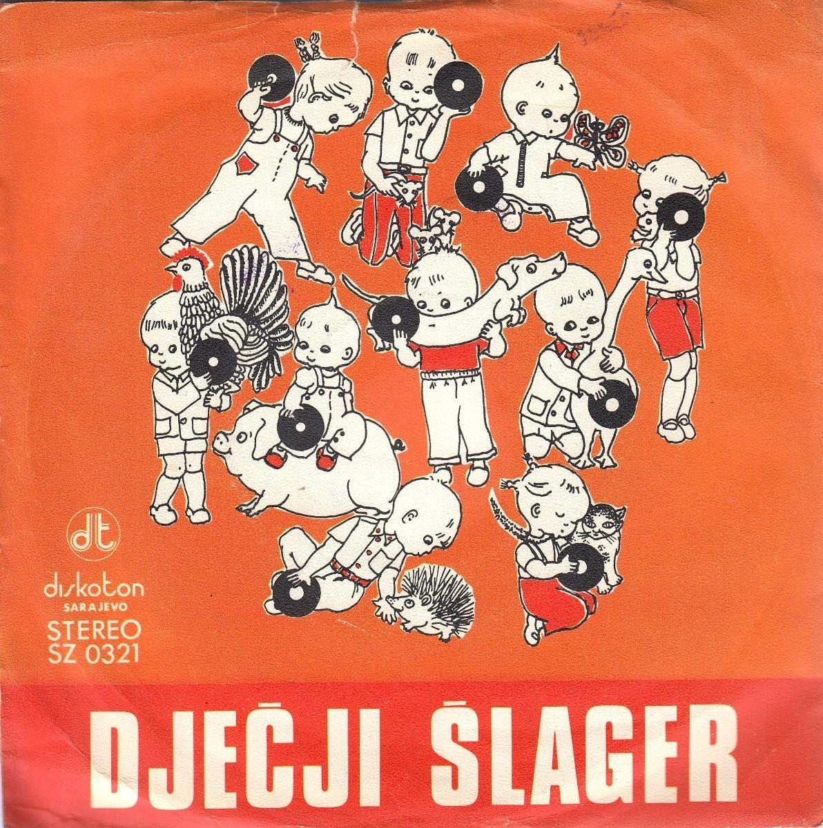 Various Artists - Djecji Slager - Moj Mladji Brat/sa Rodom Sam Rascistio