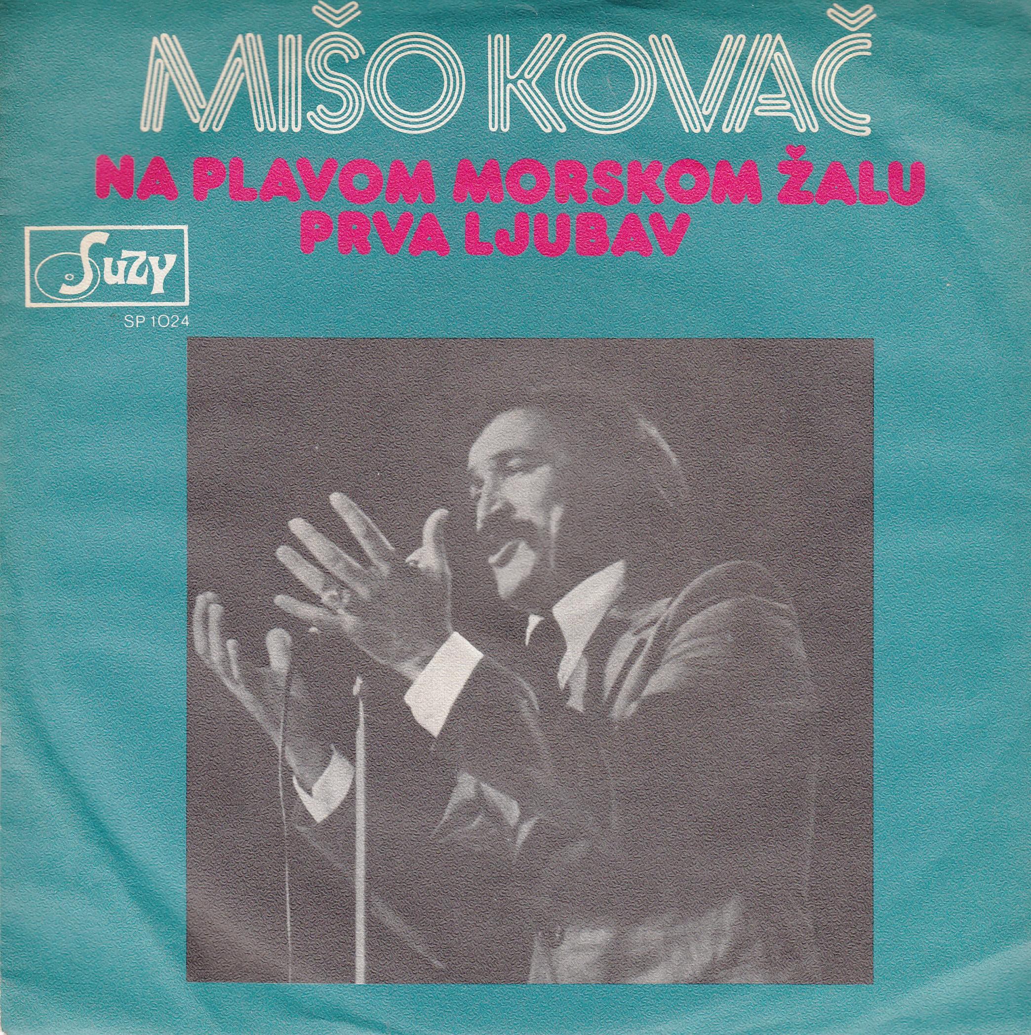 Kovac Miso - Na Plavom Morskom Zalu/prva Ljubav