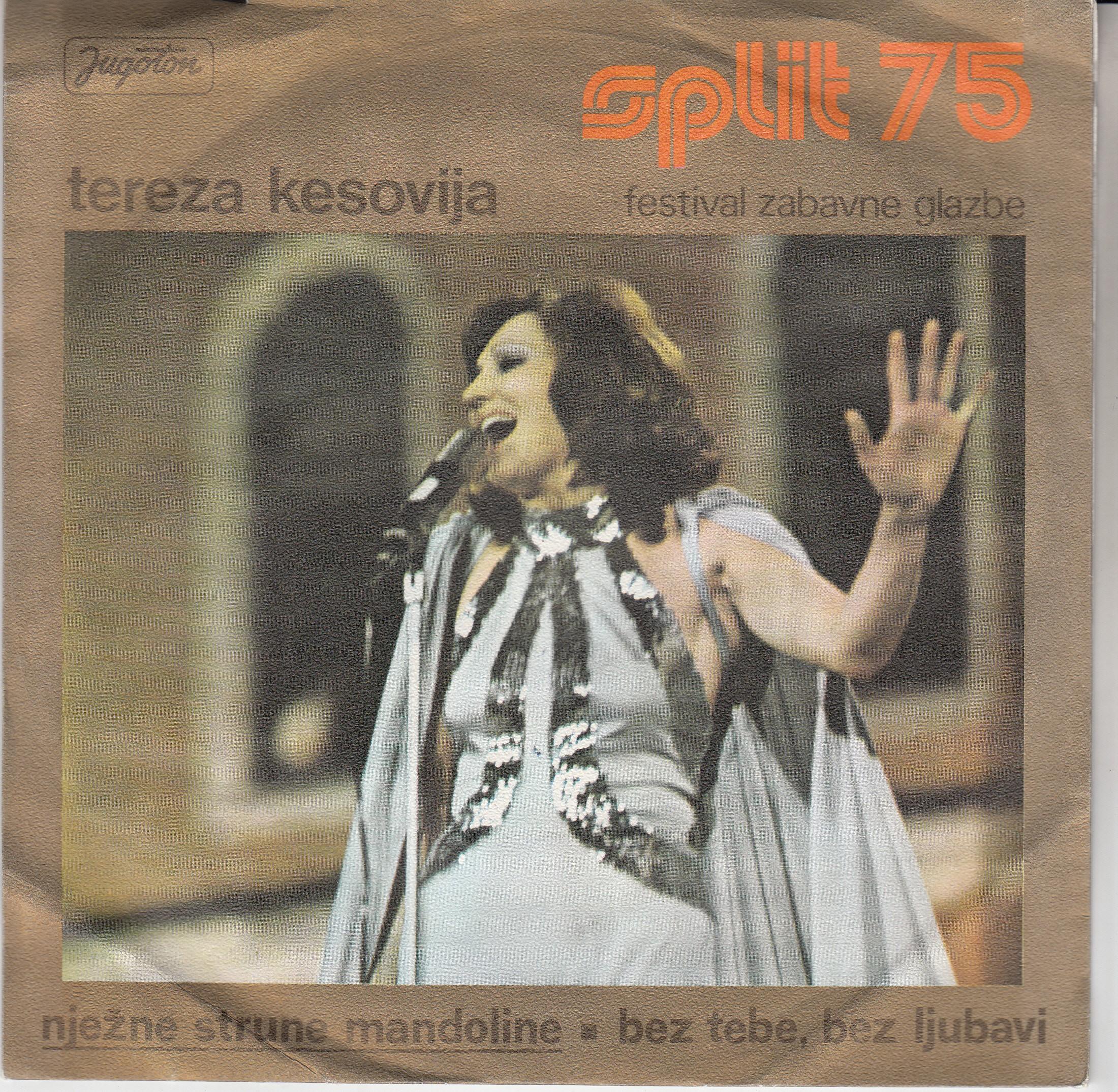 Kesovija Tereza - Njezne Strune Mandoline/bez Tebe Bez Ljubavi