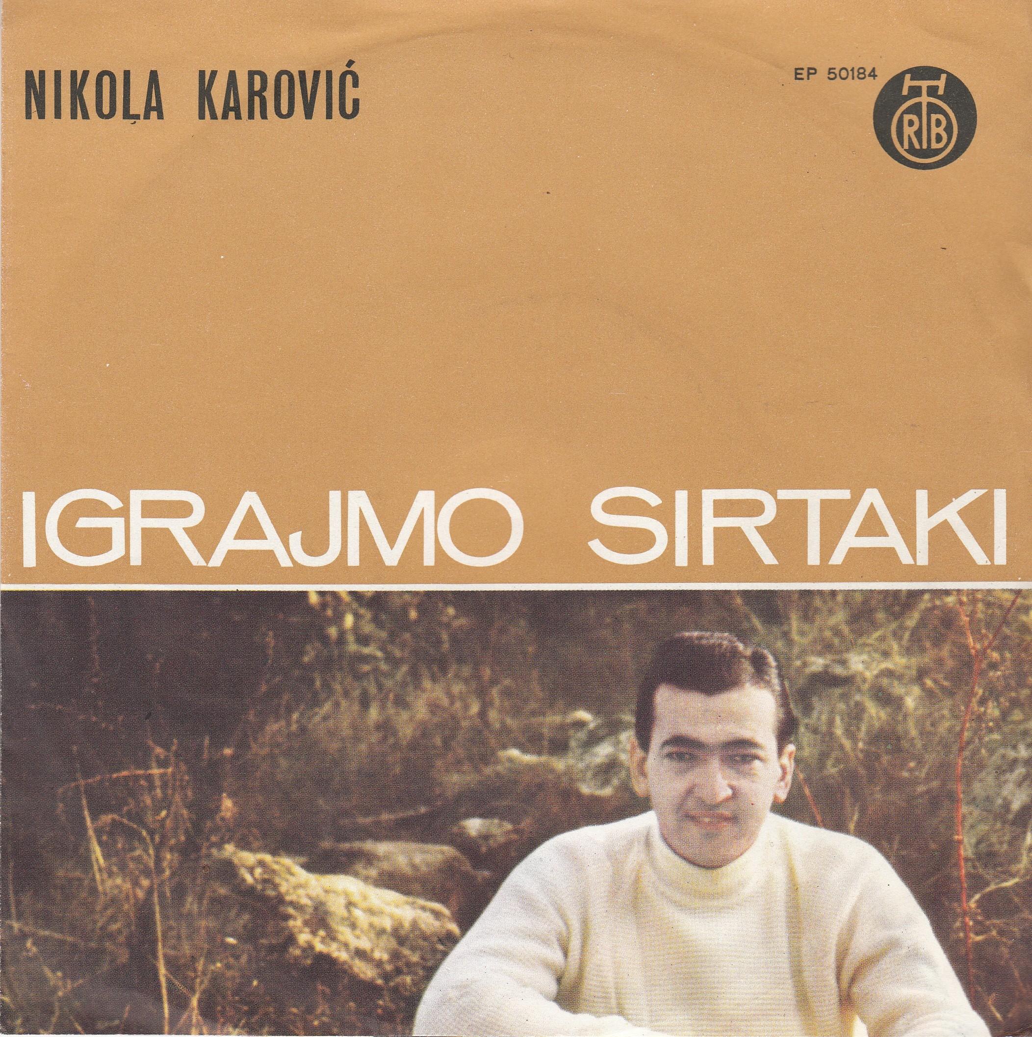 Karovic Nikola - Igrajmo Sirtaki/lepa Marija/don Zuan/zasto Si Uvek Sama