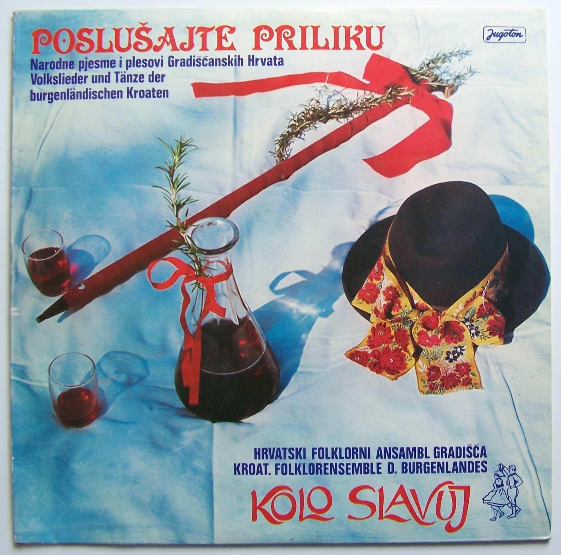 Hrvatski Folklorni Ansambl Gradisca - Poslusajte Priliku - Narodne Pjesme I Plesovi Gradiscanskih Hrvata
