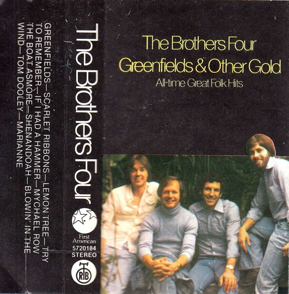 Brothers Four - Greenfields Other Gold - All Time Great Folk Hits