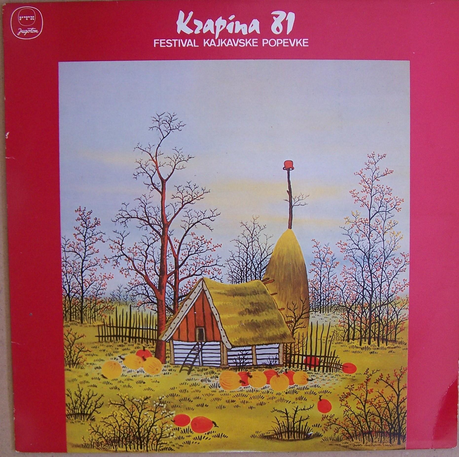 Various Artists - Krapina 1981 - Festival Kajkavske Popevke Ljupka/vkorbar Etc