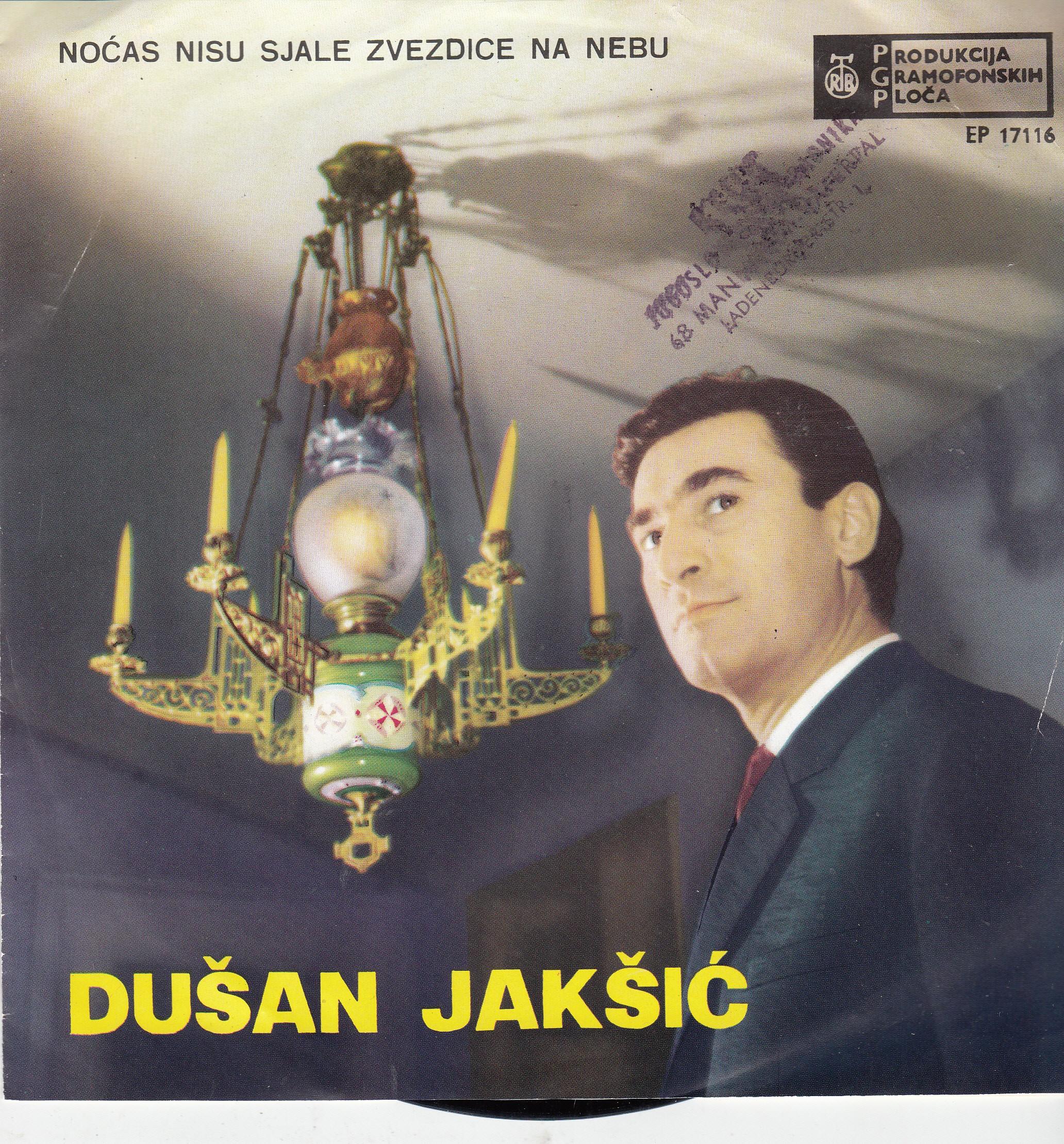 Jaksic Dusan - Nocas Nisu Sjale Zvezdice Na Nebu/moja Mala Nema Mane/jesen Stize Dunjo Moja Al Je Lep Ovaj Svet