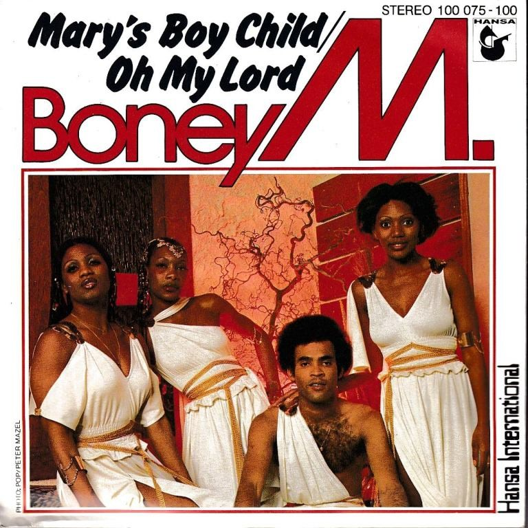 Boney M - Marys Boy Child/oh My Lord/dancing In The Streets