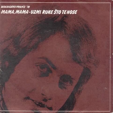 Mijalkovski Dragan - Mama Mama/uzmi Ruke Sto Te Nose