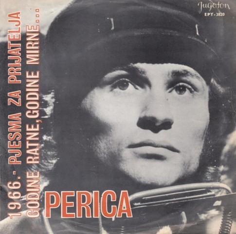 Percl Ivica - 1966/godine Ratne Godine Mirne/pjesma Za Prijatelja