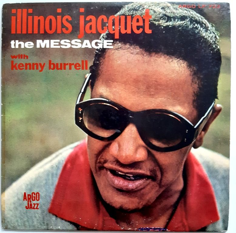 Jacquet Illinois With Kenny Burrell - Message The