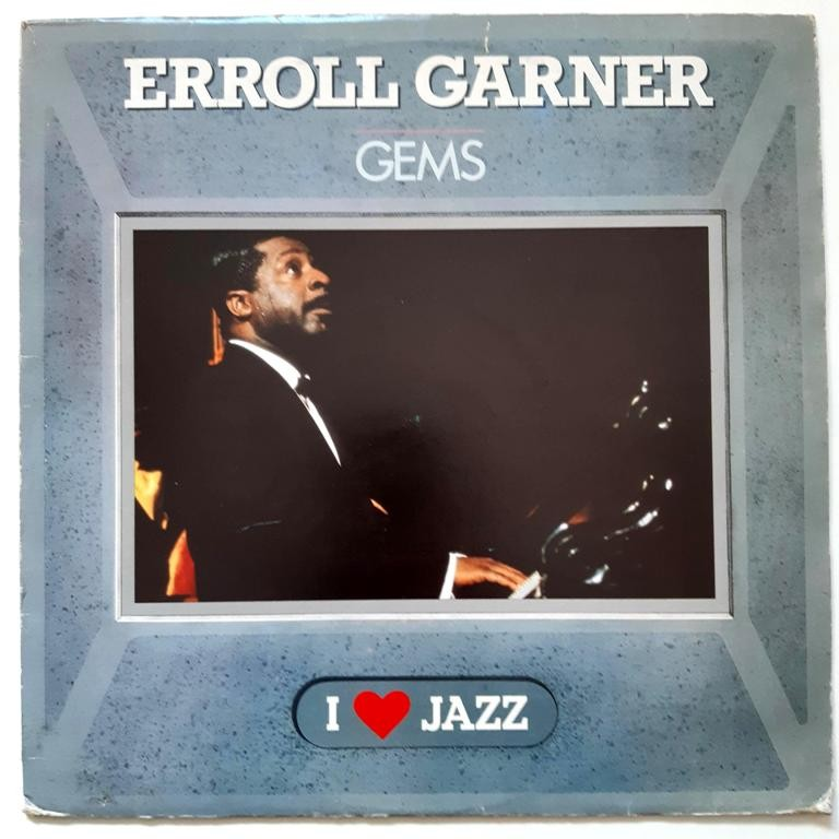 Garner Erroll - Gems - I Love Yazz