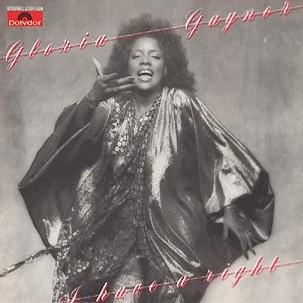Gaynor Gloria - I Have A Right