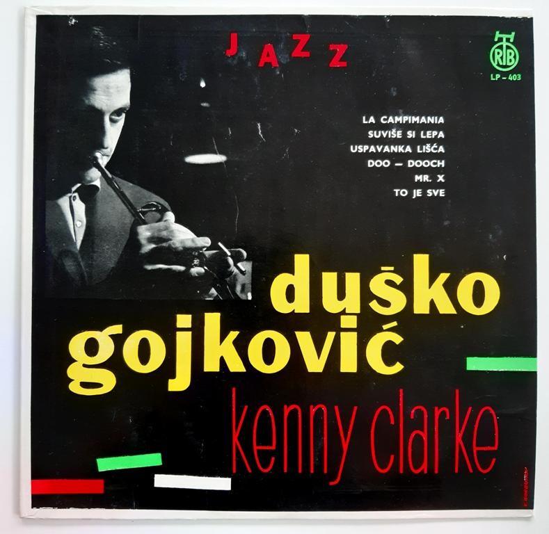 Goykovic Dusko Kenny Clarke - Internacionalni Jazz Oktet Duska Gojkovica Sa Keni Klarkom