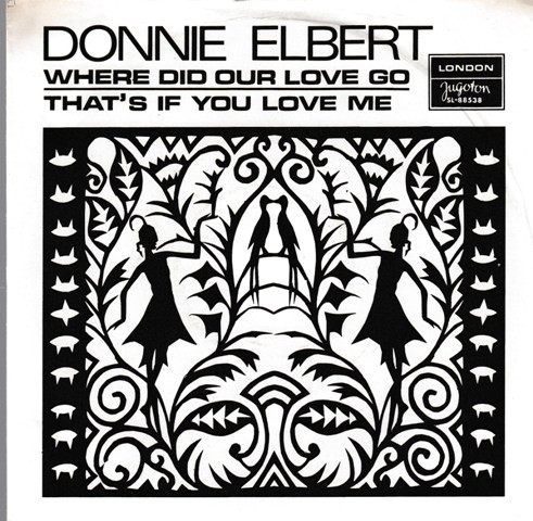 Elbert Donnie - Where Did Our Love Go/thats If You Love Me