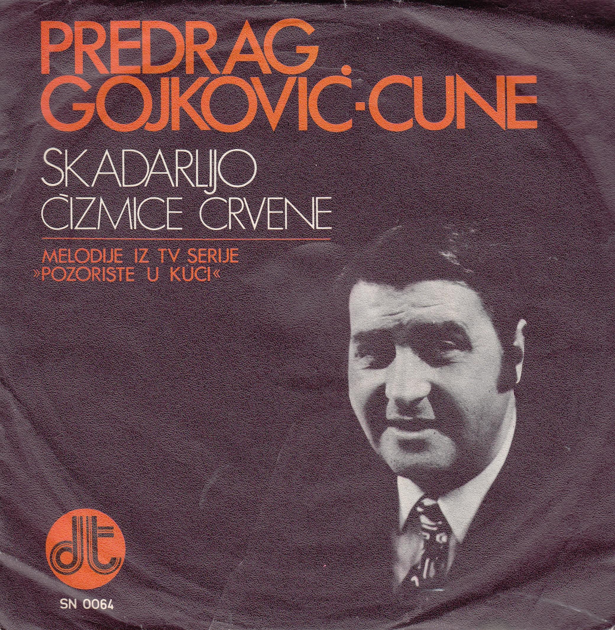 Gojkovic Predrag Cune - Skadarlijo/cizmice Crvene