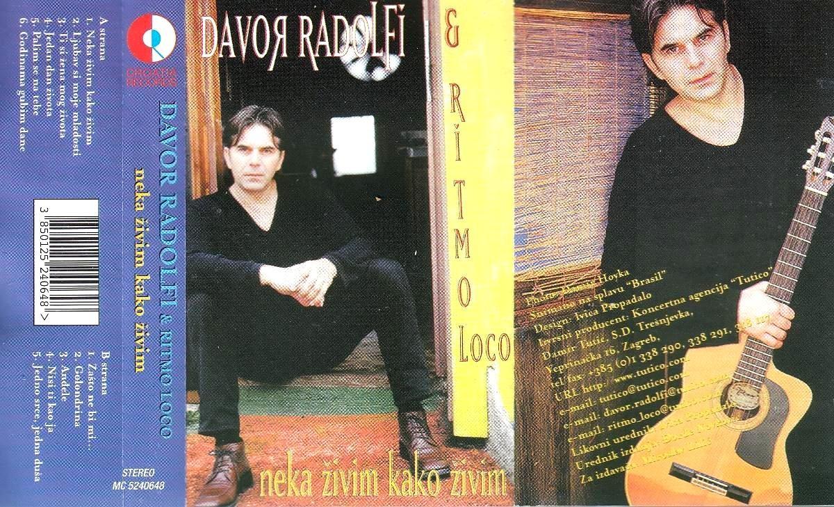 Radolfi Davor Ritmo Loco - Neka Živim Kako Živim