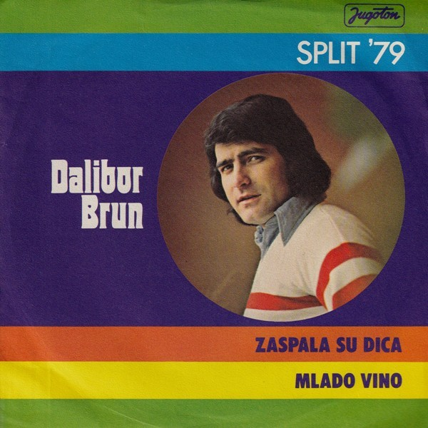Brun Dalibor - Zaspala Su Dica/mlado Vino
