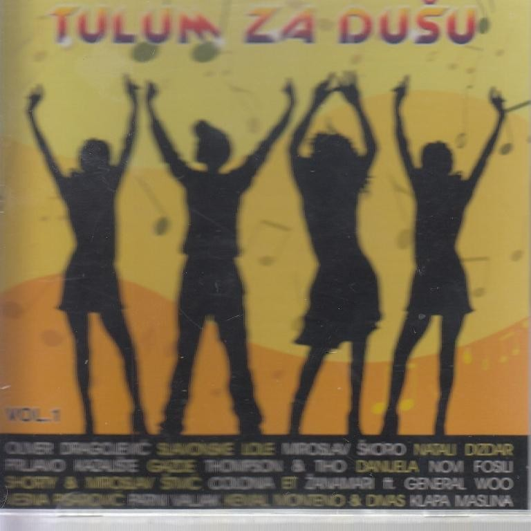 Various Artists - Tulum Za Dušu Vol 1 Oliver Slavonske Lole Gazde Etc