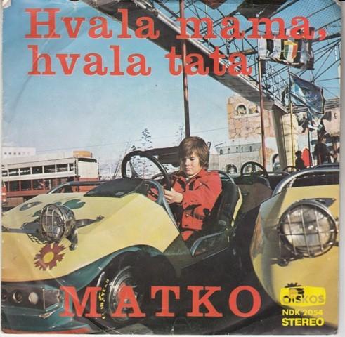 Pavkovic Matko - Hvala Mama Hvala Tata/molim Te More