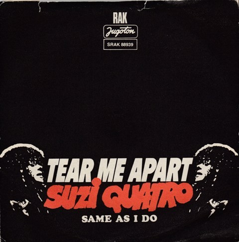 Quatro Suzi - Tear Me Apart/same As I Do
