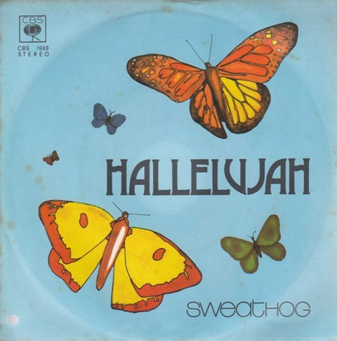 Sweathog - Hallelujah/still On The Road