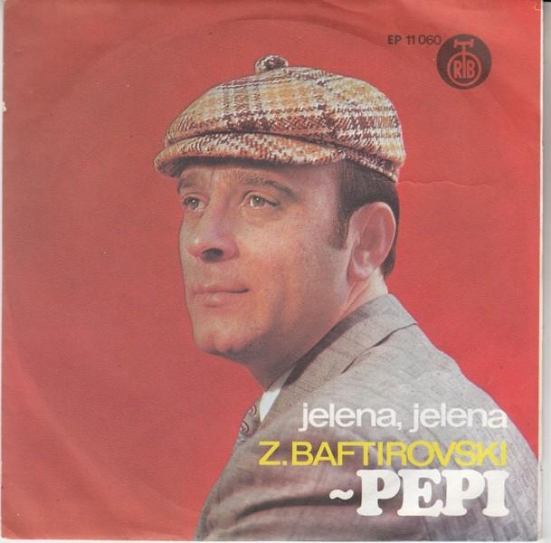 Baftirovski-Pepi Z - Jelena Jelena/zelim Da Zivim/placi Placi/pamtim Onaj Kobni Dan