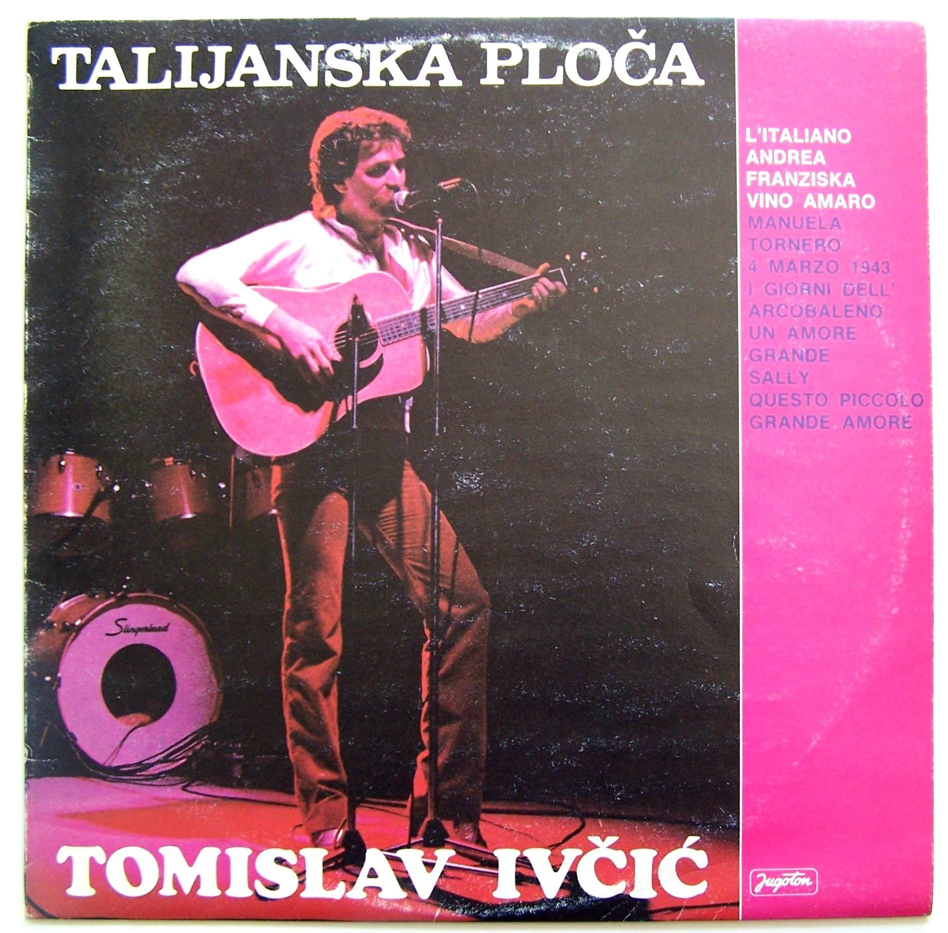 Ivcic Tomislav - Talijanska Ploca