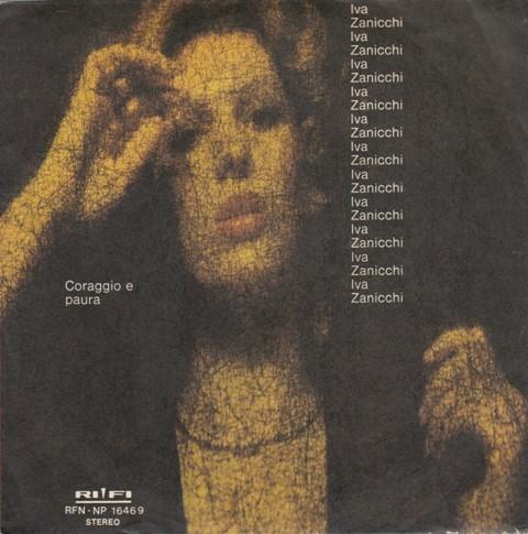 Zanicchi Iva - Coraggio E Paura/sciogli I Cavalli Al Vento