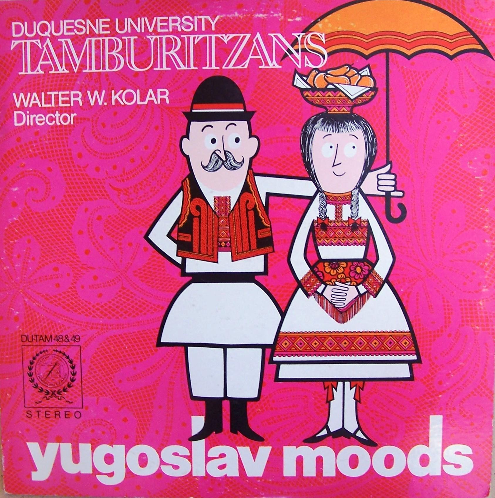 Duquesne University Tamburitzas - Yugoslav Moods