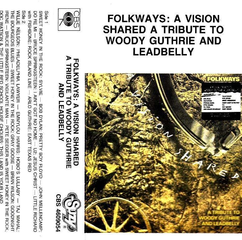 Various Artists - Folkways - A Vision Shared - Tribute To Woody Guthrie And Leadbelly