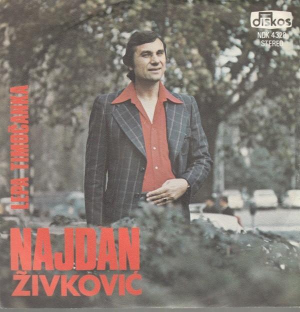 Zivkovic Najdan - Lepa Timocanka/put Sudbine