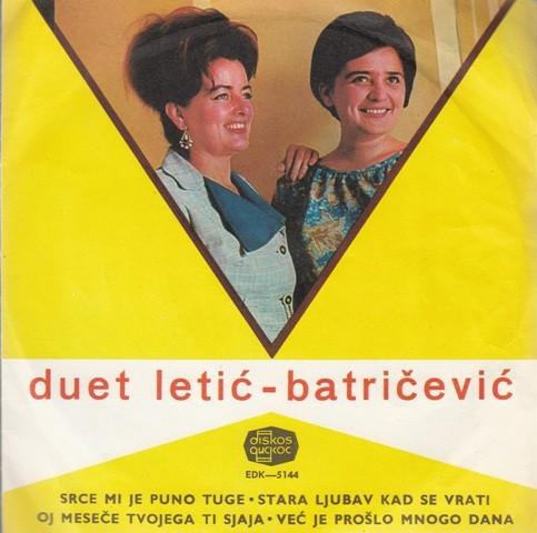 Duet Letic-Batricevic - Srce Mi Je Puno Tuge/stara Ljubav Kad Se Vrati/oj Mjesece Tvojega Ti Sjaja/vec Je Proslo Mnogo Dana