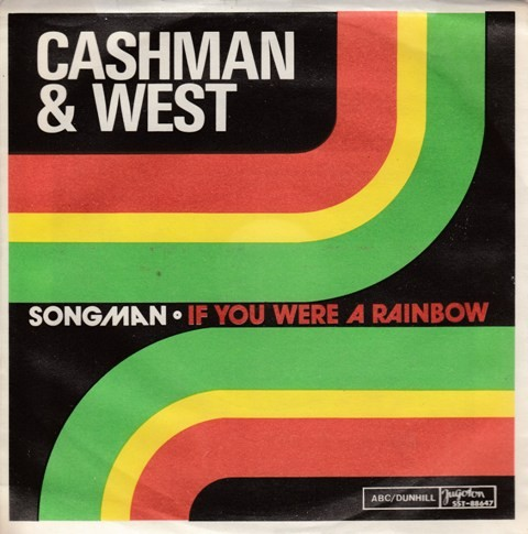 Cashman West - Songman/if You Were A Rainbow