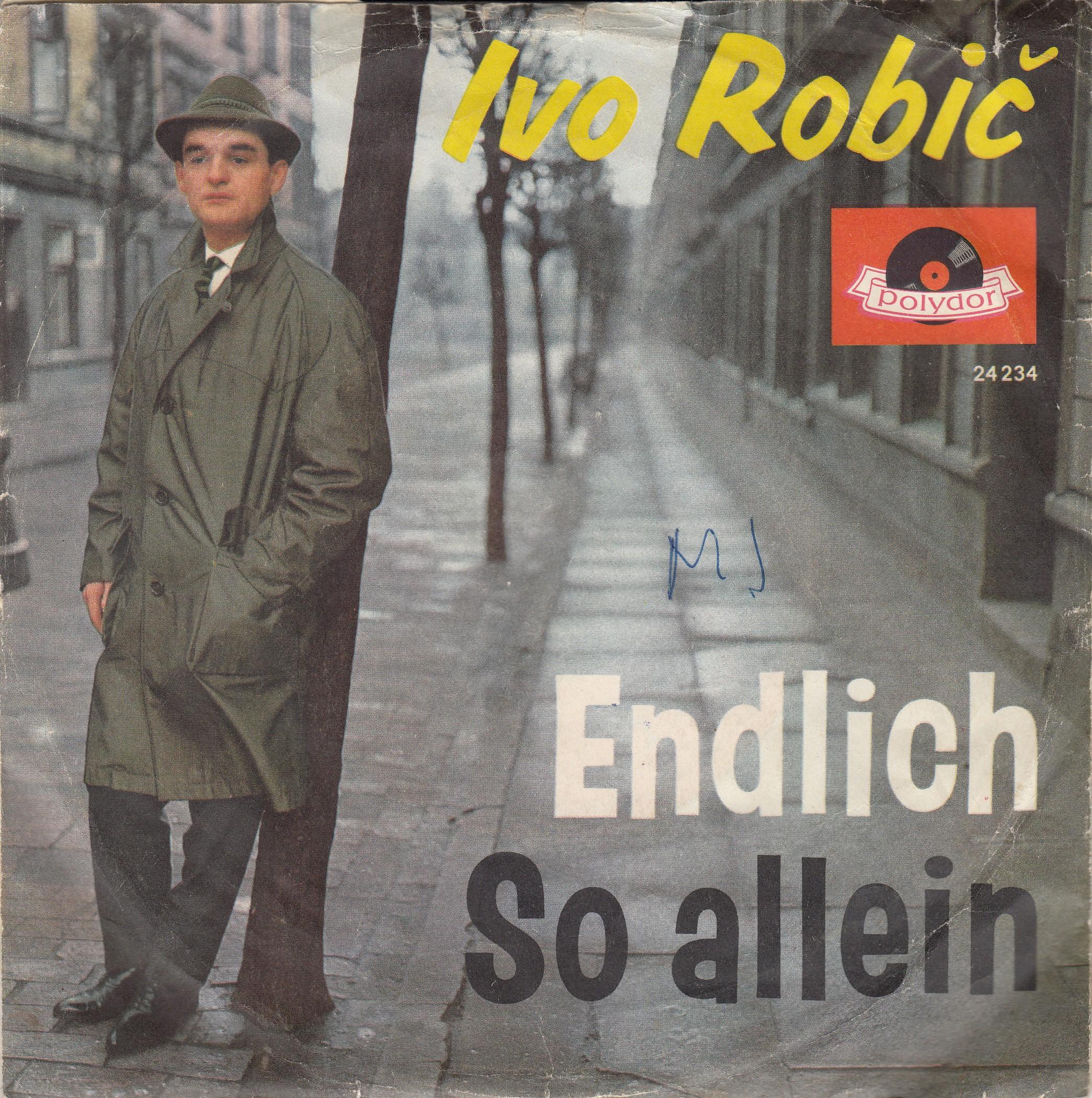 Robic Ivo - Endlich/so Allein