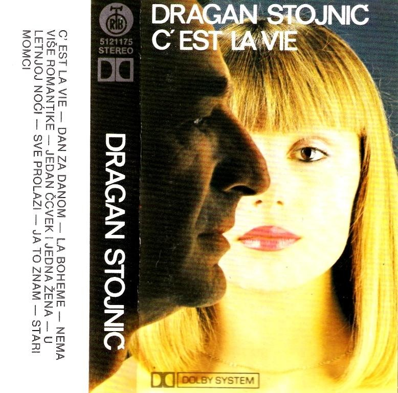 Stojnić Dragan - C Est La Vie