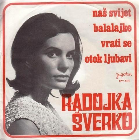 Sverko Radojka - Nas Svijet/balalajka/vrati Se/otok Ljubavi