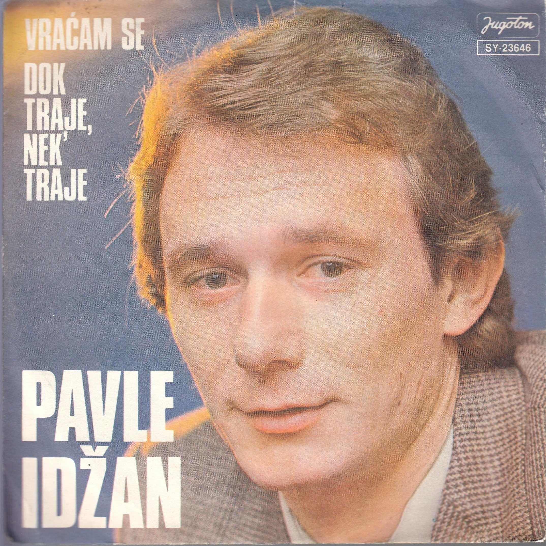 Idzan Pavle - Vracam Se/dok Traje Nek Traje