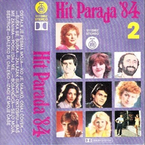 Various Artists - Hit Parada 84 - 2 - Ostala Je Pesma Moja