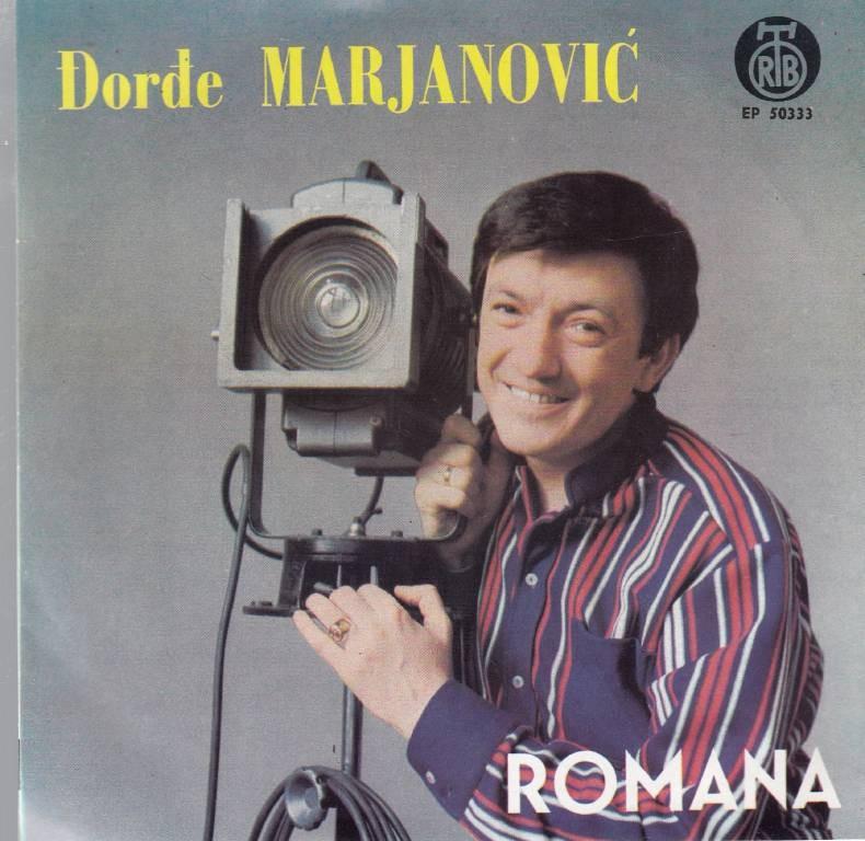 Marjanovic Djordje - Romana/jos Jednu Noc/zena Je Zena/svirajte Svirajte