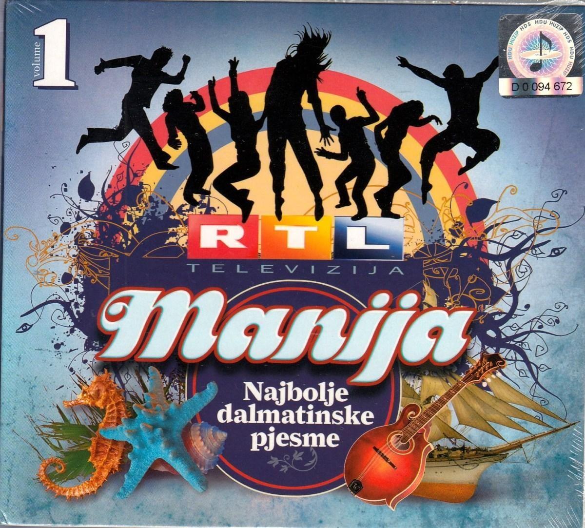 Various Artists - Rtl Manija - Najbolje Dalmatinske Pjesme Vol 1