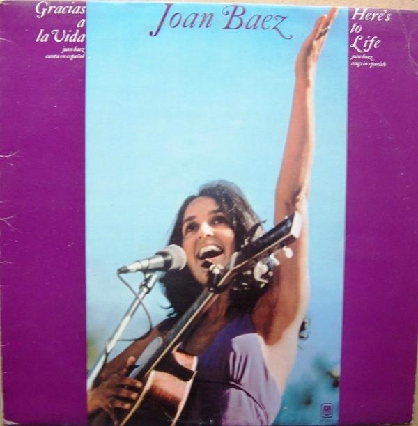 Baez Joan - Gracias A La Vida - Heres To Life